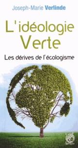 Deedr.fr L'idéologie verte - Les dérives de l'écologisme Image