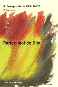 Joseph-Marie Verlinde et Michel de Williencourt - Parlez-moi de Dieu.