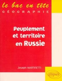 Joseph Martinetti - Peuplement et territoire en Russie.