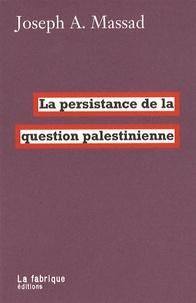 La persistance de la question palestinienne.pdf