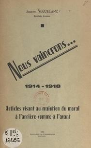 Joseph Maublanc - Nous vaincrons....