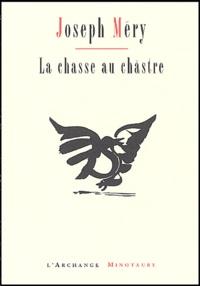 Joseph Méry - La chasse au châstre.