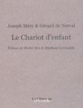 Joseph Méry et Gérard de Nerval - Le Chariot d'enfant.
