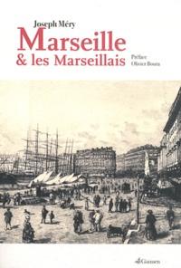 Joseph Méry - Marseille et les Marseillais.