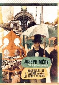 Joseph Méry et Philippe Ethuin - Nouvelles de l'avenir - Bienvenue dans le futur.