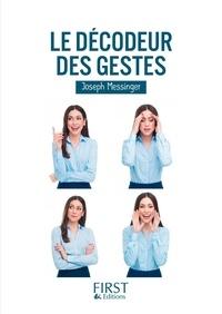 Joseph Messinger - Le Décodeur des Gestes.