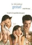 Joseph Messinger - Le Petit Décodeur gestuel.