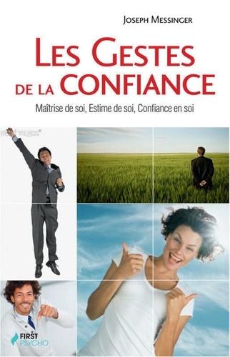 Les Gestes de la confiance en soi - Format ePub - 9782754027793 - 12,99 €