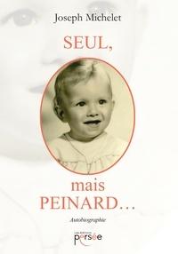 Joseph Michelet - Seul, mais peinard....