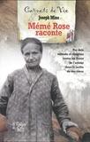 Joseph Mino - Mémé Rose raconte - Les carnets de Rose F 1882-1962.