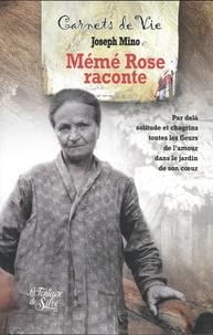 Mémé Rose raconte - Les carnets de Rose F 1882-1962.pdf