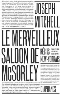 Joseph Mitchell - Le merveilleux saloon de McSorley.