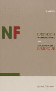 Joseph Moors - Nederlands-Frans Juridisch Woorddenboek - Zesde uitgave, verbeterd en aangevuld.