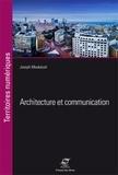 Joseph Moukarzel - Architecture et communication - Beyrouth, une ville en surimpression.