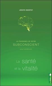 Deedr.fr La puissance de votre subconscient pour améliorer la santé et la vitalité Image