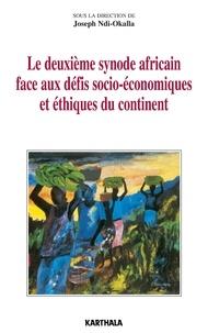 Joseph Ndi-Okalla - Le deuxième synode africain face aux défis socio-économiques et éthiques du continent - Documents de travail.