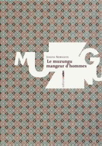 Rhonealpesinfo.fr Le muzungu mangeur d'hommes Image