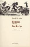 Joseph Nil Robin - Histoire du chérif Bou Bar'la.