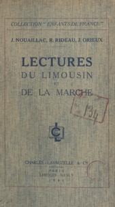 Joseph Nouaillac et Jean Orieux - Lectures du Limousin et de la Marche.
