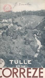 Joseph Nouaillac et  Syndicat d'initiative de Tulle - Tulle et la Corrèze - Guide touristique.