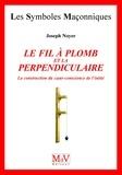 Joseph Noyer - Le fil à plomb et la perpendiculaire.
