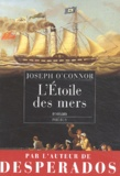 Joseph O'Connor - L'Etoile des mers.