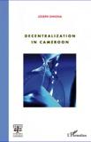 Joseph Owona - Decentralization in Cameroon.