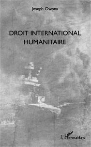 Joseph Owona - Droit international humanitaire.