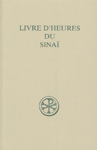 Joseph Paramelle et Maxime (Leila) Ajjoub - Livre d'heures du Sinaï - (Sinaiticus graecus 864).