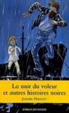 Joseph Périgot - La nuit du voleur et autres histoires noires.