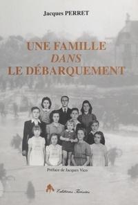 Joseph Perret et Jacques Perret - Une famille dans le Débarquement - Caen, 6 juin 1944.