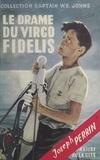 Joseph Perrin - Le drame du Virgo Fidelis.