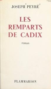 Joseph Peyré - Les remparts de Cadix.