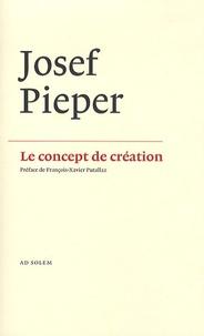 """Joseph Pieper - Le concept de création - La """"philosophie négative"""" de Saint Thomas d'Aquin."""