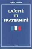 Joseph Pinard - Laïcité et fraternité.