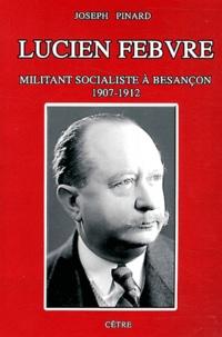 Lucien Febvre - Militant socialiste à Besançon (1907-1912).pdf