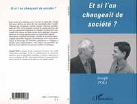 Joseph Poli - Et si l'on changeait de société.