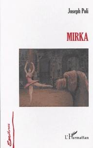 Joseph Poli - Mirka.