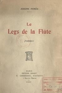 Joseph Pomès - Le legs de la flûte.