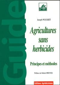 Joseph Pousset - Agricultures sans herbicides.