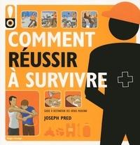 Deedr.fr Comment réussir à survivre - Guide à destination des héros modernes Image