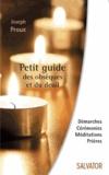 Joseph Proux - Petit guide des obsèques et du deuil.