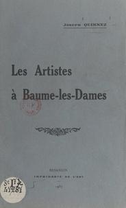 Joseph Quinnez - Les artistes à Baume-les-Dames.