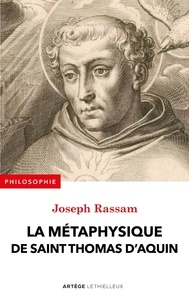 Joseph Rassam - Introduction à la métaphysique de saint Thomas d'Aquin.
