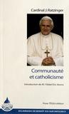 Joseph Ratzinger - Communaute et catholicisme.