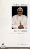 Joseph Ratzinger - Foi et histoire.