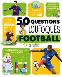 Joseph Recamier - 50 questions loufoques sur le football.
