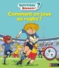 Joseph Récamier et Laurent Audouin - Comment on joue au rugby ?.