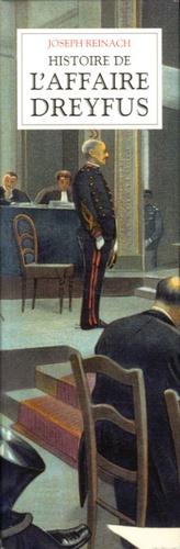 Joseph Reinach - Histoire de l'affaire Dreyfus en 2 volumes.