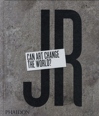 Joseph Remnant et Nato Thompson - JR - Can art change the world?.